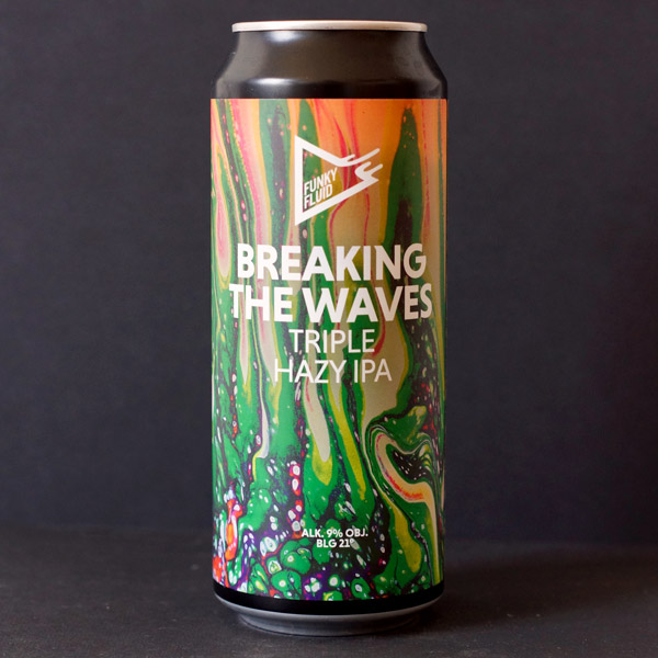 Funky Fluid; Breaking The Waves; Craft Beer; Remeselné Pivo; Salon piva; Beer Station; Plechovkové pivo; Triple NEIPA; New England IPA