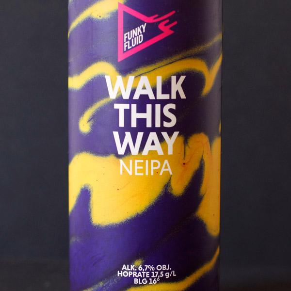Funky Fluid; Walk This Way; Craft Beer; Remeselné Pivo; poľský pivovar; Beer Station; Plechvkové pivo; NEIPA; Double Dry Hopped; Distribúcia piva; Poľské pivo