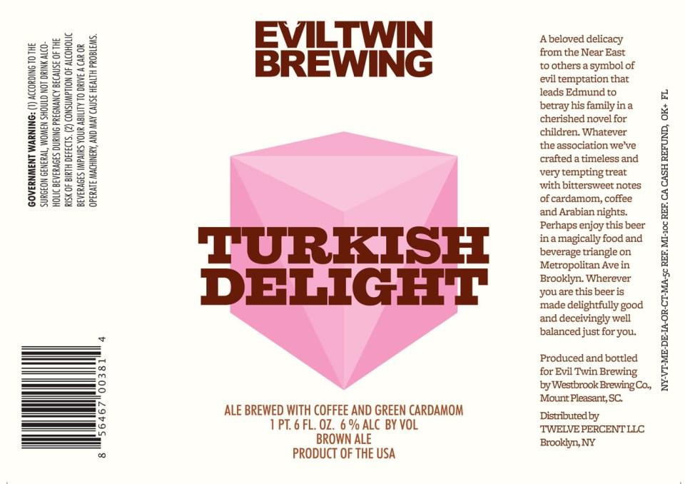 Evil Twin Turkish Delight