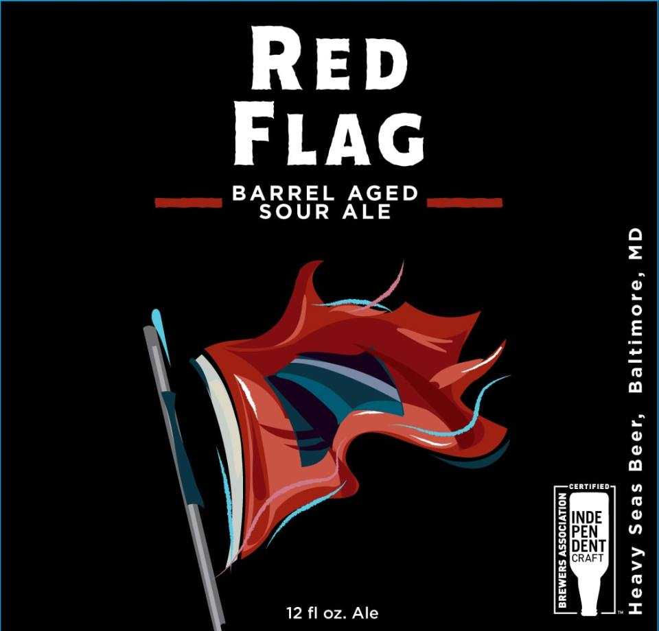 Heavy Seas Red Flag Barrel Aged Sour Ale