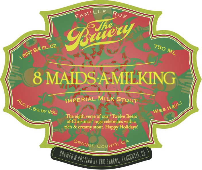 The Bruery 8 Maids-A-Milking