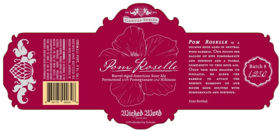 Wicked Weed Pom Roselle