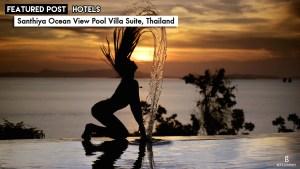Santhiya Resort and Spa Ocean View Pool Villa Suite Bee's Journey Travel Lifestyle luxury Blog