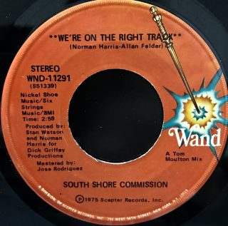 """South Shore Commission / We're On The Right Track (7"""")"""