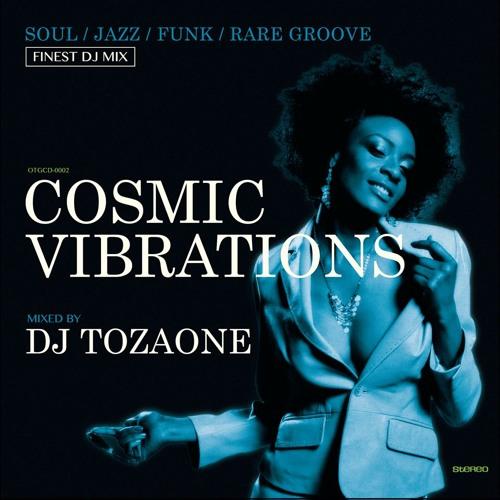 DJ-TOZAONE-Cosmic-Vibrations