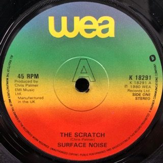 "Surface Noise / The Scratch (7"")"