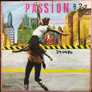 "Passion / Don't Bring Back Memories b/w Midnight Lovers (7"")"