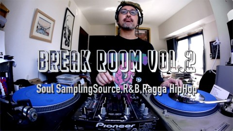 【DJ動画】Break Room Vol.2