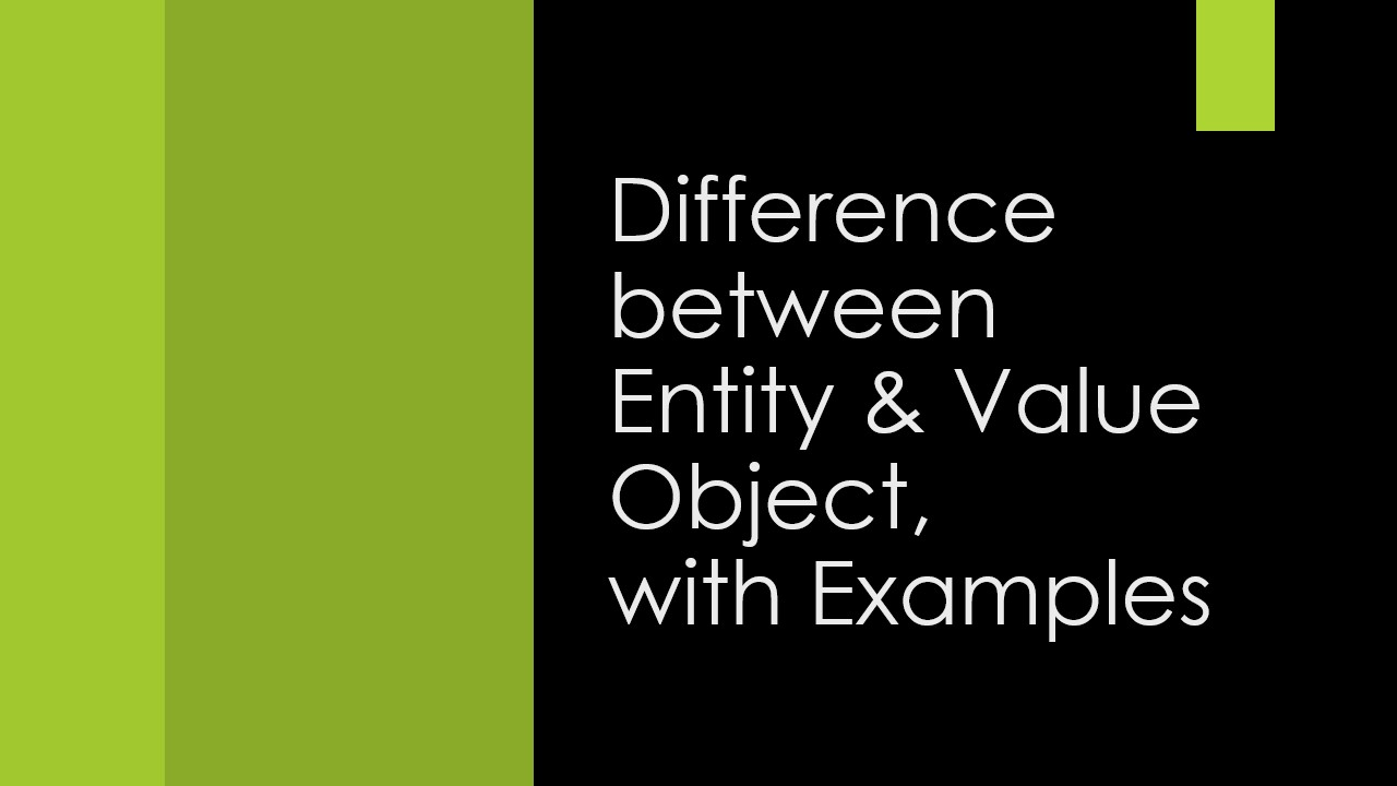 Entity vs Value Object, What is Entity,Value object in domain driven design