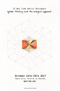 Residencia artística Bee Time IV, Otoño 2017 Santa Lucía