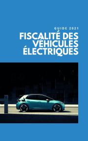 Fiscalité des véhicules électriques : vos avantages