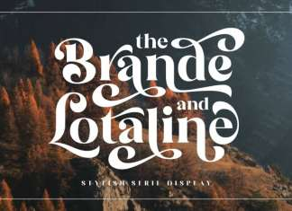 The Brande and Lotaline Serif Font