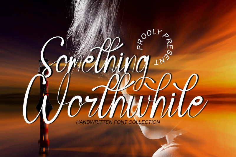 Something Worthwhile Script Font