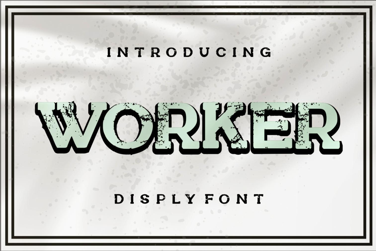 Worker Display Font