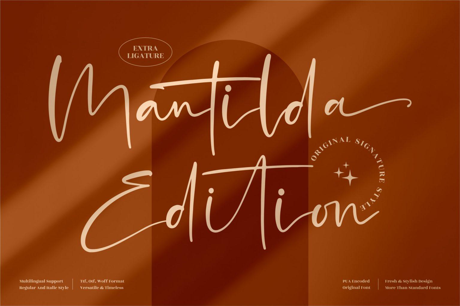 Mantilda Edition Script Font