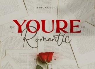 Youre Romantic