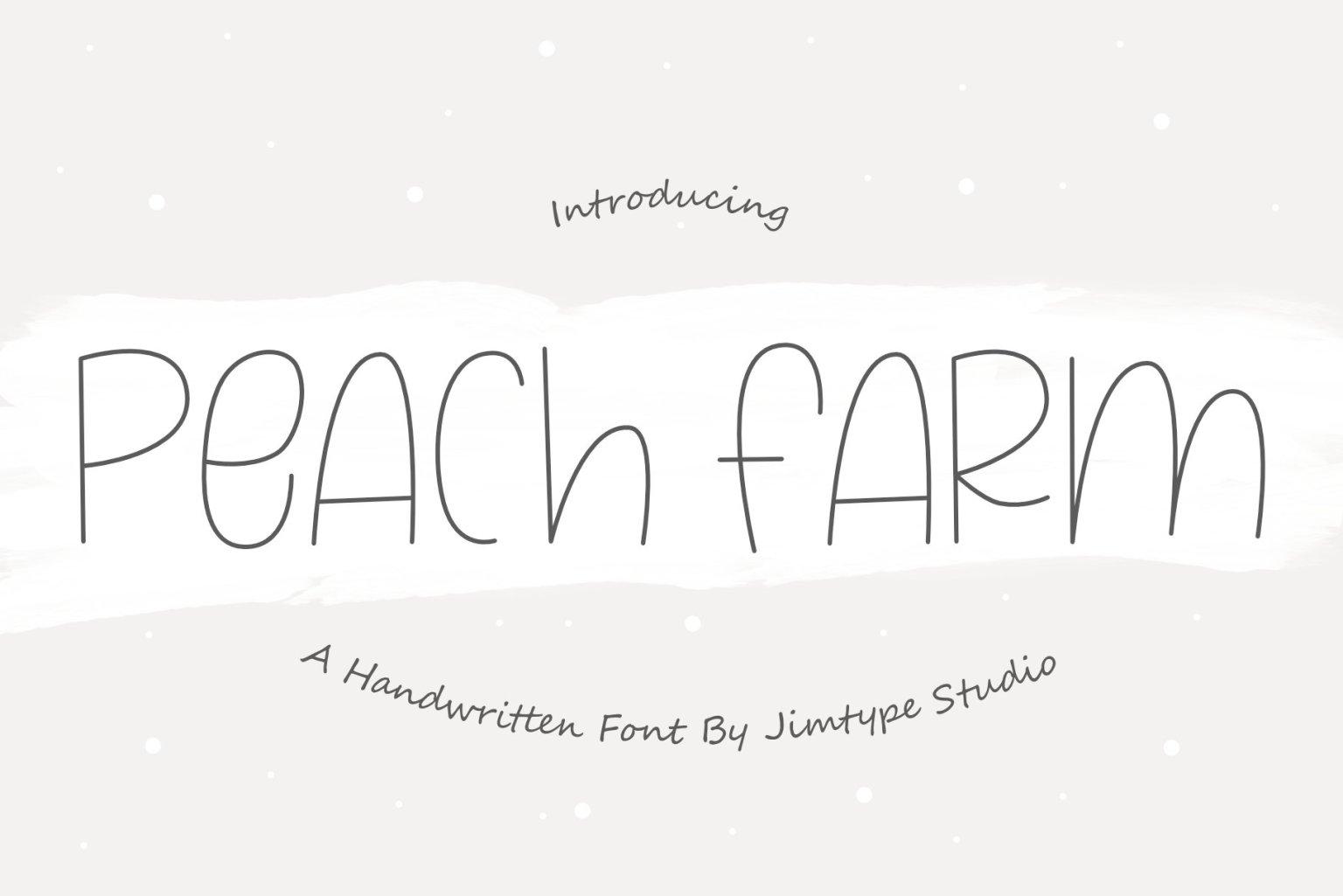 Peach Farm Font