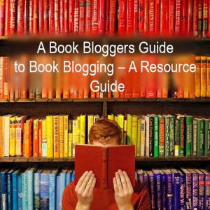 Photo Link to A Book Bloggers Guide to Book Blogging - A Resource Guide