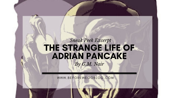 The Strange Little Life of Adrian Pancake