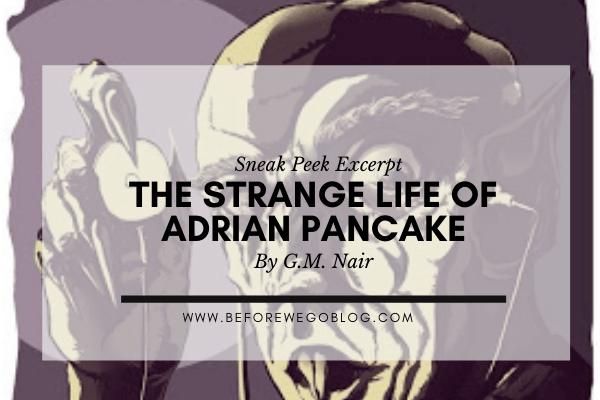 The Strange Little Life of Adrian Pancake