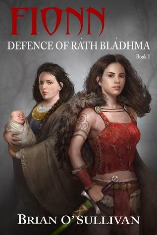 Fionn: Defence of Ráth Bládhma