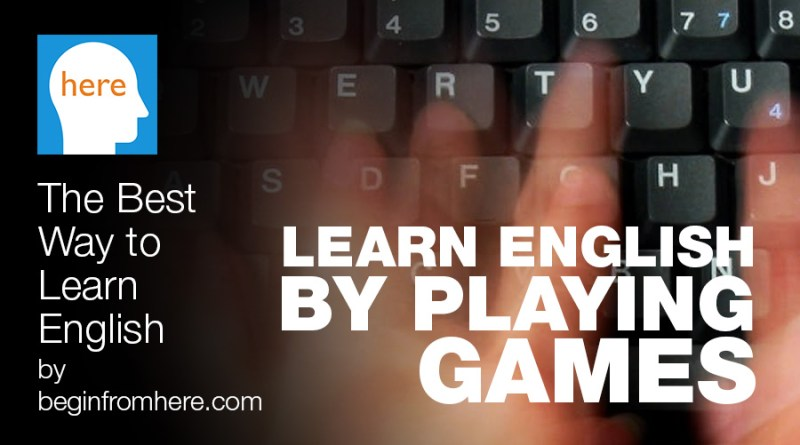 Learn English by playing games