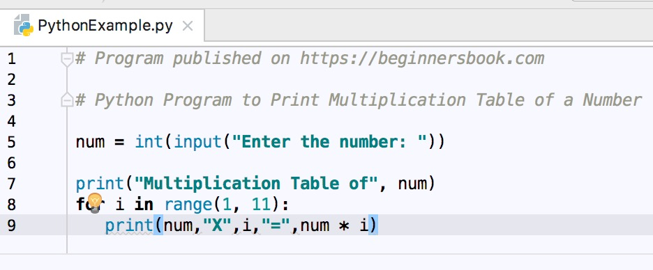 Python Program to Print Multiplication Table of a given Number
