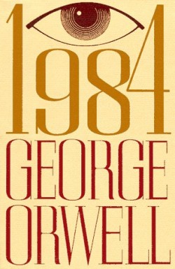 1984 George Orwell Book Cover | Chick-Fil-A Christian persecution