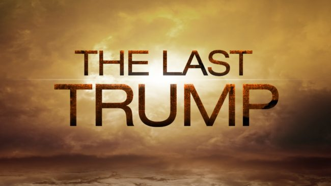 The Last Trump Of The Rapture Explained | Beginning And End