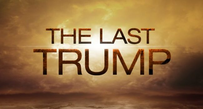 The Last Trump Of The Rapture Explained