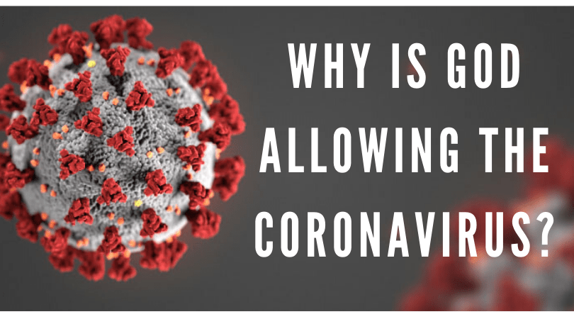 Is coronavirus a punishment from God? | What does the Bible say about COVID-19?