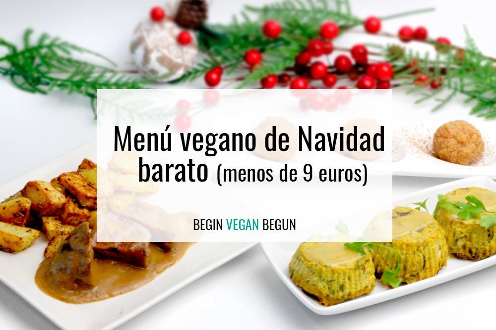 Menú vegano de navidad barato (menos de 9 euros)