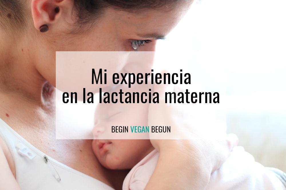 Mi experiencia en la lactancia materna