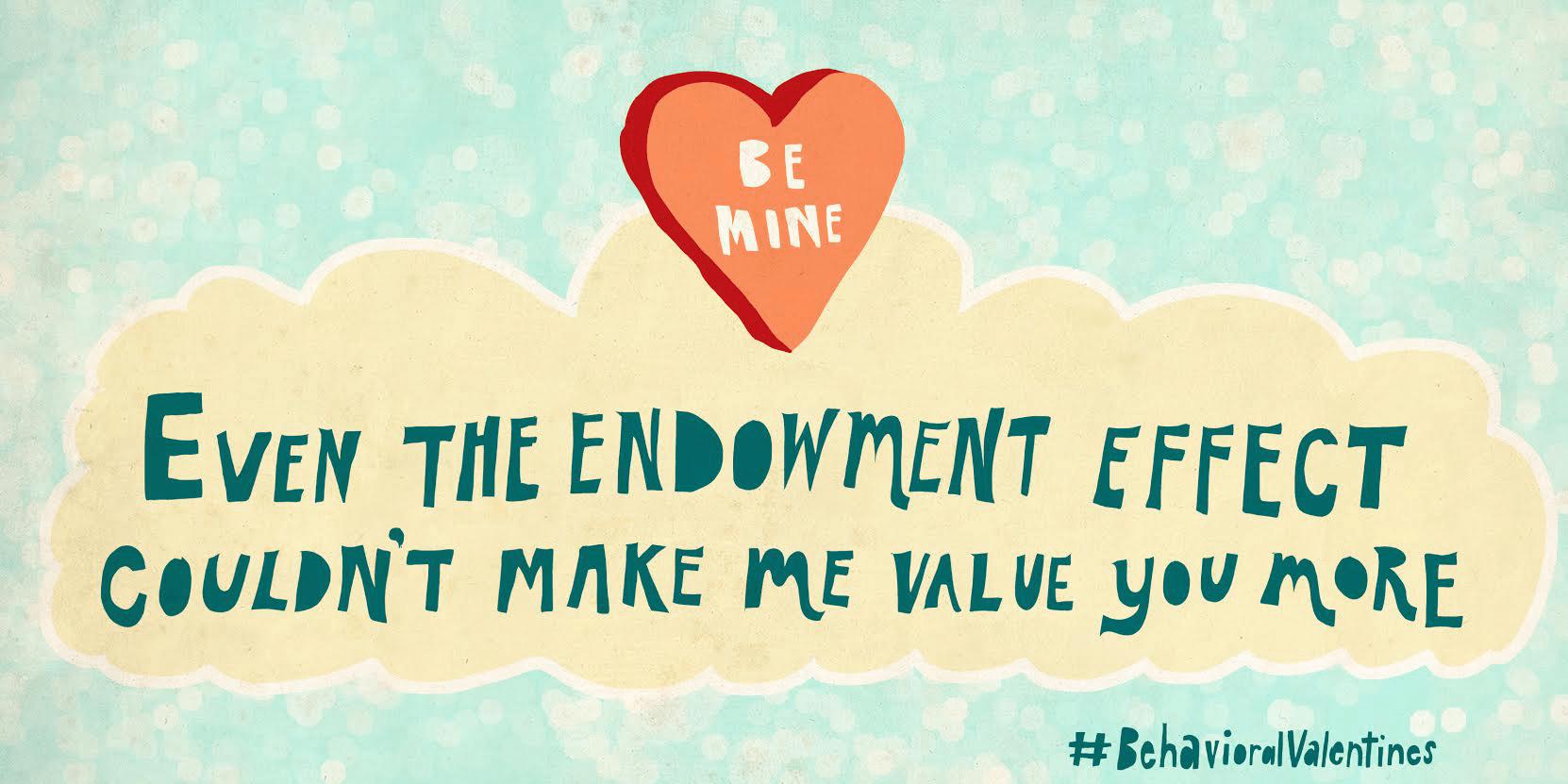 Even The Endowment Effect Behavioral Scientist