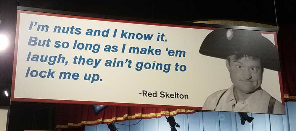 red skelton quote- I'm nuts and I know it