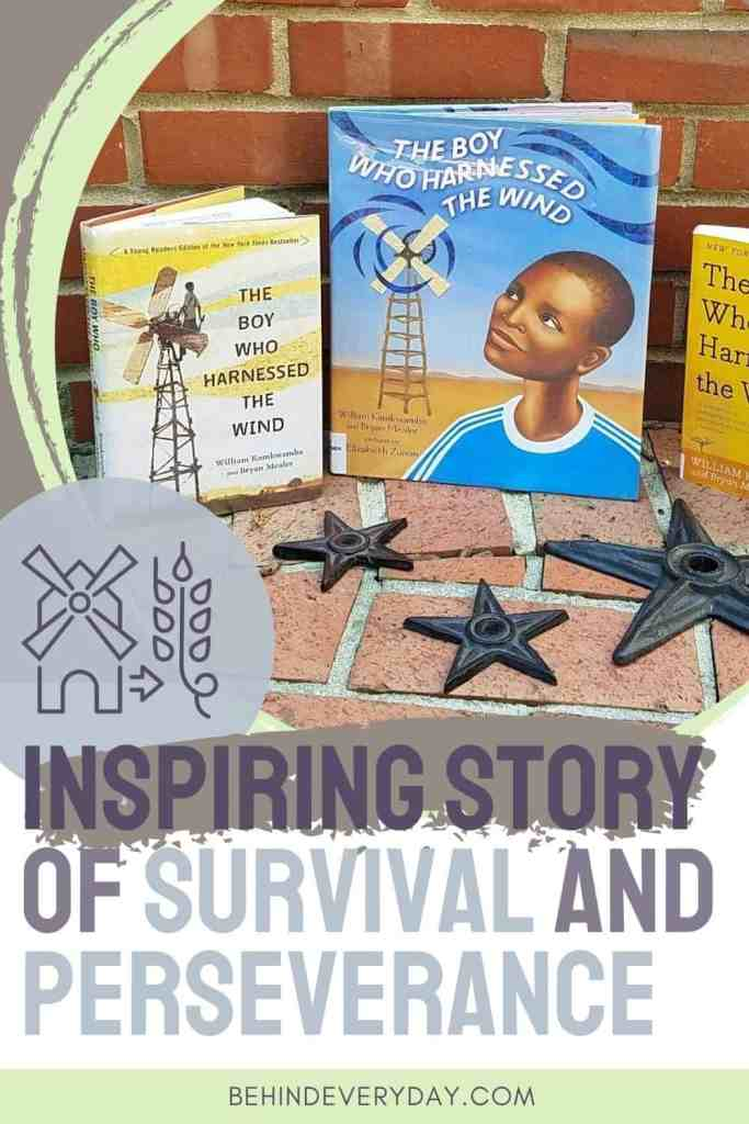 Pictures of William Kamkwamba's books The Boy Who Harnessed the wind with text that reads Inspiring Story of Survival and Perseverance