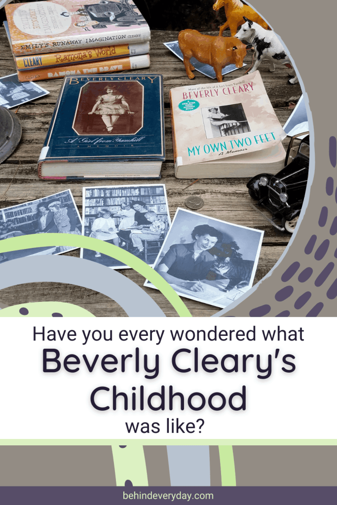 books written by Beverly Cleary on table with toy animals and printed photos, title reads Have You Ever Wondered What Beverly Cleary's Childhood was like?