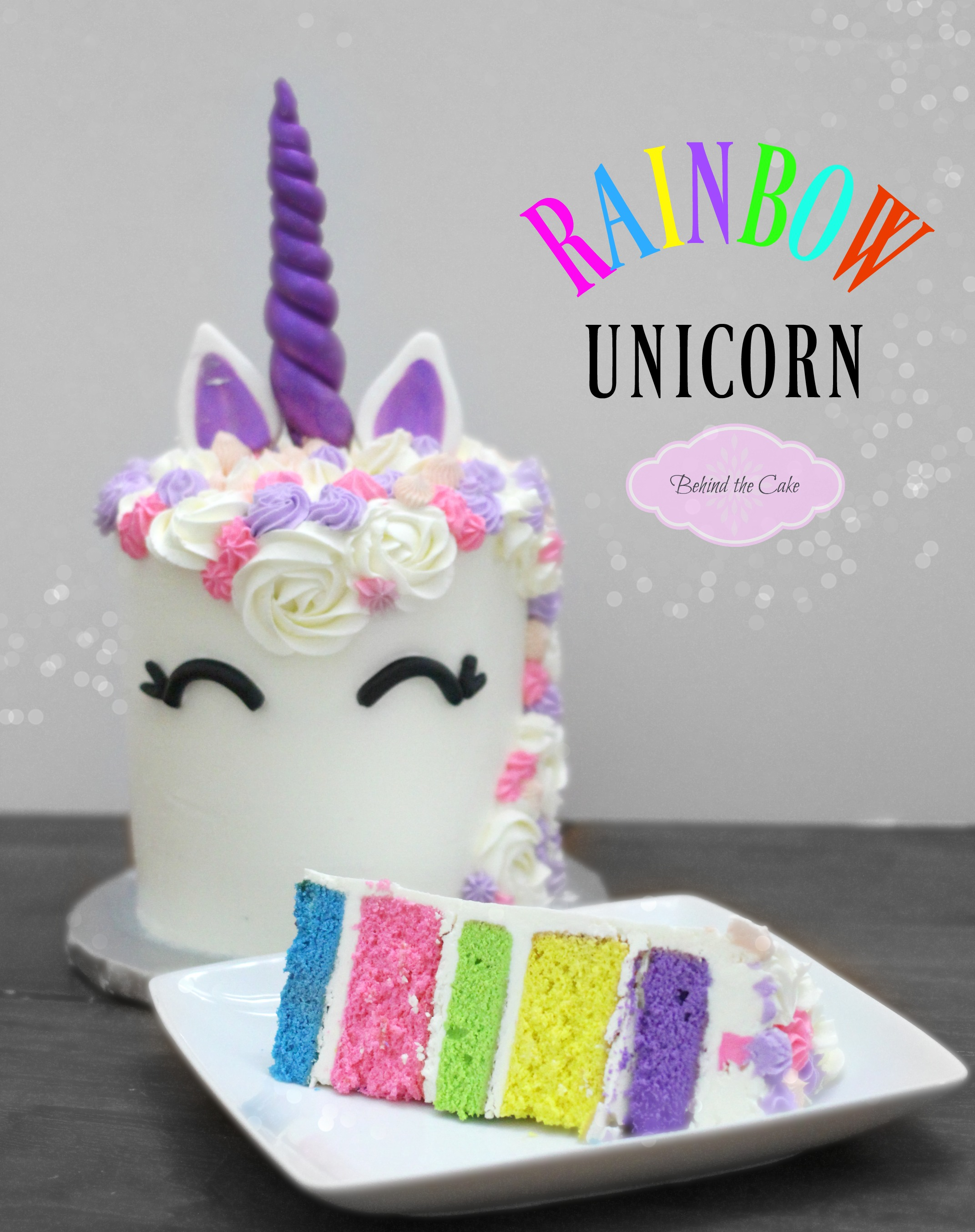 Behind the cake- Unicorn cake, how to make a unicorn cake