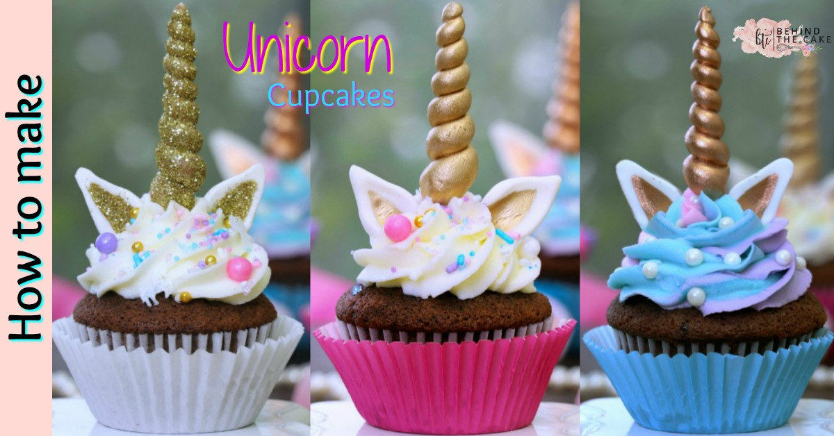 Behind The Cake ~ How to make unicorn cupcakes / easy cute unicorn cupcakes tutorial