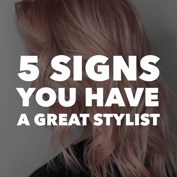 5_Signs_You_Have_A_Great_Stylist_Gina_Bianca