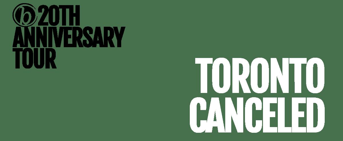 Toronto canceled