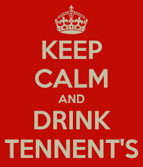Drink Tennent's