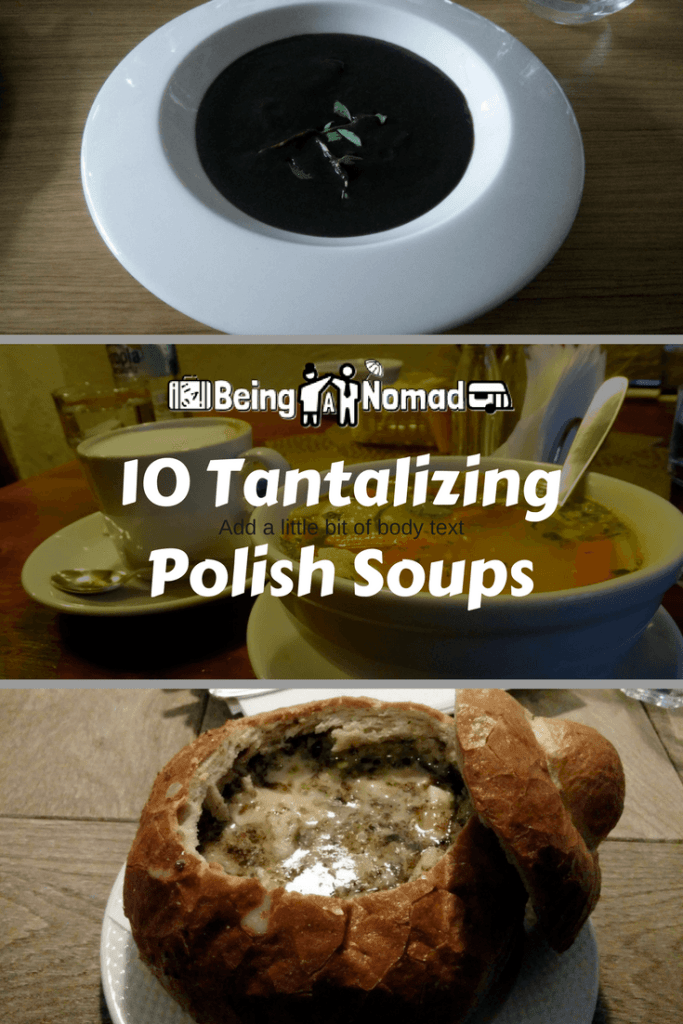 Soups are a big part of Polish culinary culture. This article covers the best Polish Soups I encountered during my 2 years of living there. #visitpoland #polishfood #soups #foodtravel