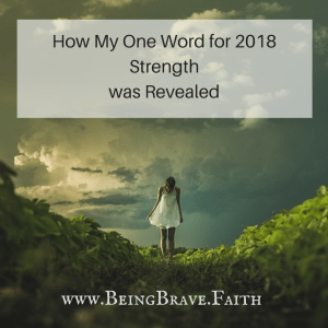 how my one word for 2018 strength was revealed
