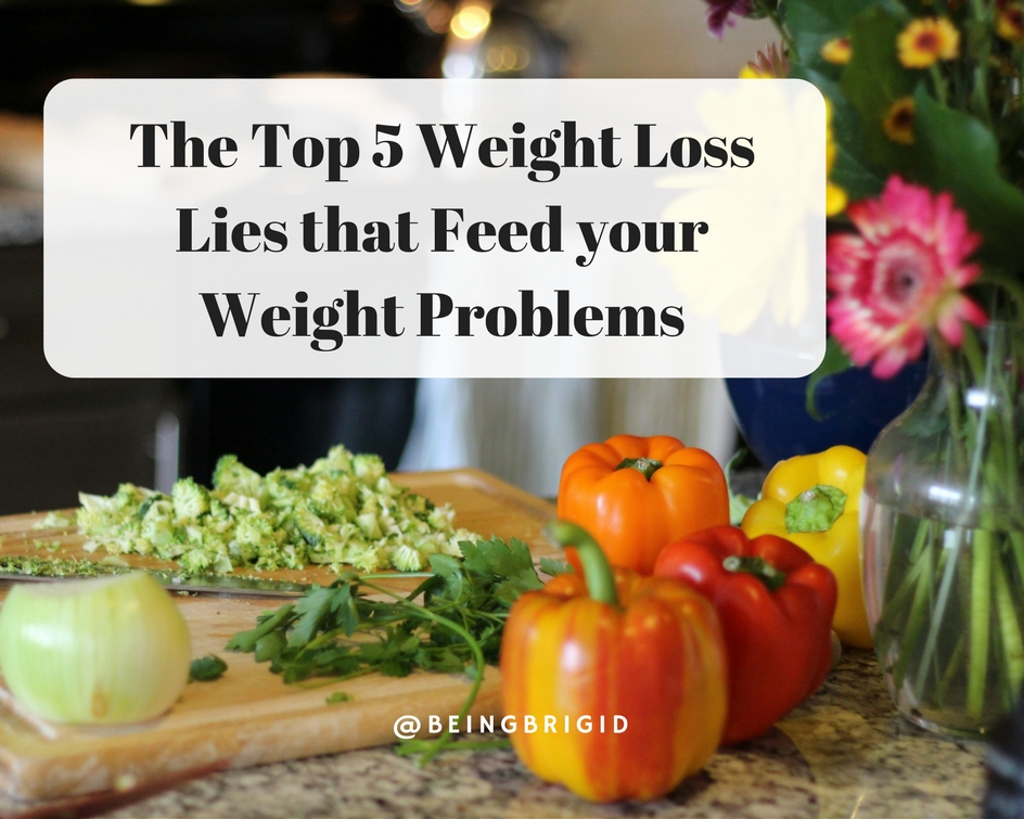 The Top 5 Weight Loss Lies that Feed your Weight Problems