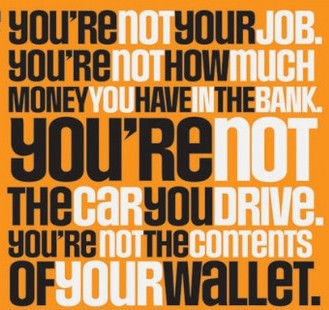 Image result for you are not your