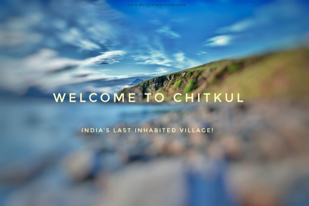 Chitkul tour package