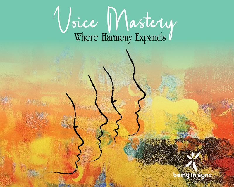 Voice Mastery
