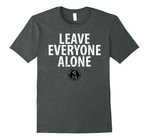 Leave Everyone Alone Image