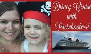 5 Reasons Why a Disney Cruise with Preschoolers is GREAT!
